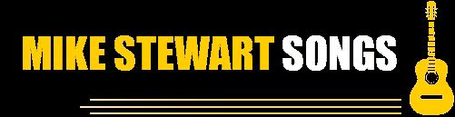Mike Stewart Songs